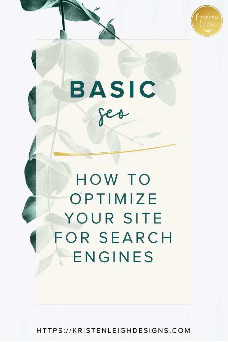 Kristen Leigh | WordPress Web Design Studio | Basic SEO, How to Optimize Your Site for Search Engines