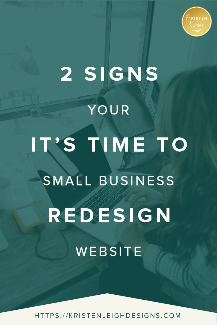 Kristen Leigh | WordPress Web Design Studio | 2 Signs It's Time to Redesign Your Small Business Website