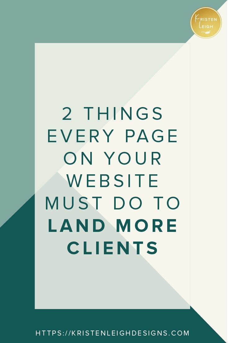 Kristen Leigh | WordPress Web Design Studio | March 2019 Review Monthly Review of My Web Design Studio | 2 Things Every Page on Your Website Must Do to Land Clients