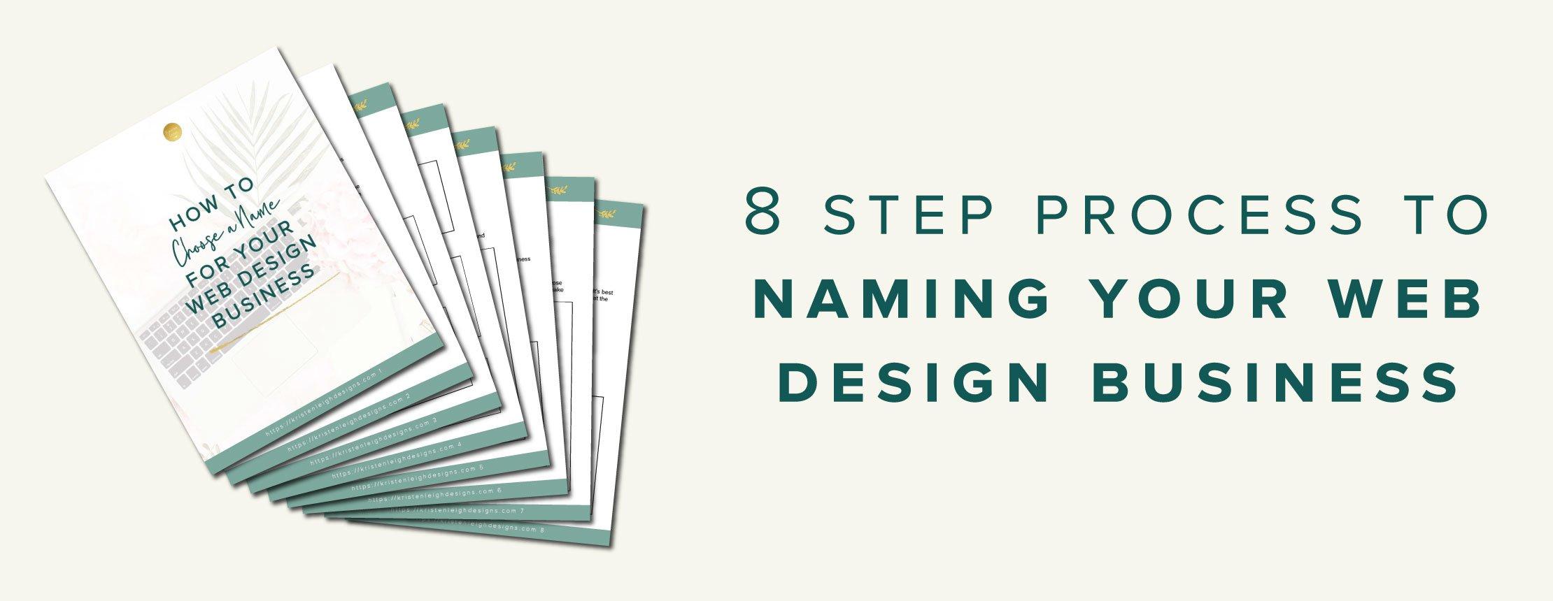 Kristen Leigh Designs | WordPress Web Design Studio | 8 Step Process to Naming Your Web Design Business Worksheet
