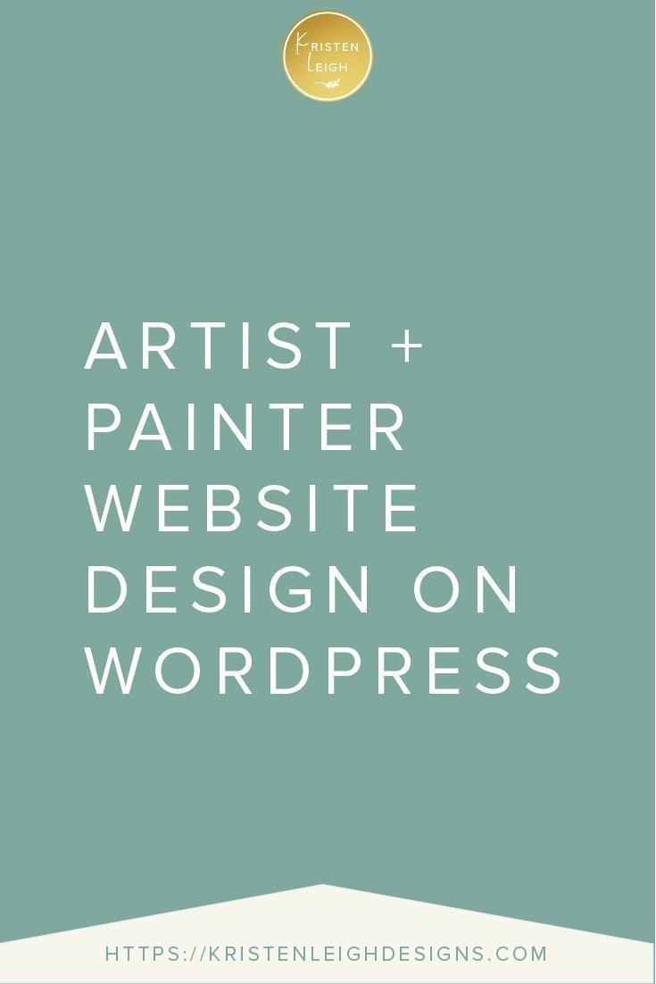 Kristen Leigh   WordPress Web Design Studio   Artist and Painter Website Design on WordPress