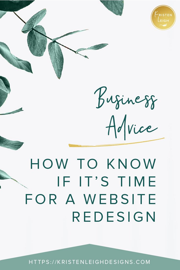 Kristen Leigh | WordPress Web Design Studio | January 2019 Monthly Review of My Web Design Studio | 2 Ways to Know if It's Time for a Website Redesign