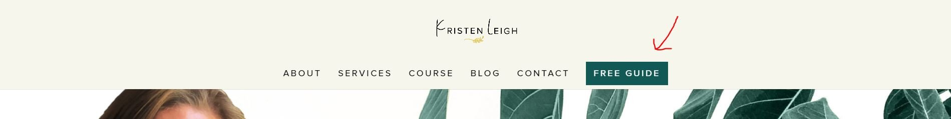 Kristen Leigh Designs | WordPress Web Design Studio | Best Places to Add Email Opt In Form on Your Website | Button in Navigation Example