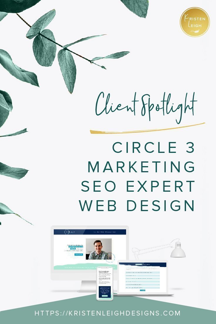 Kristen Leigh | WordPress Web Design Studio | Client Spotlight Circle 3 Marketing SEO Expert Web Design