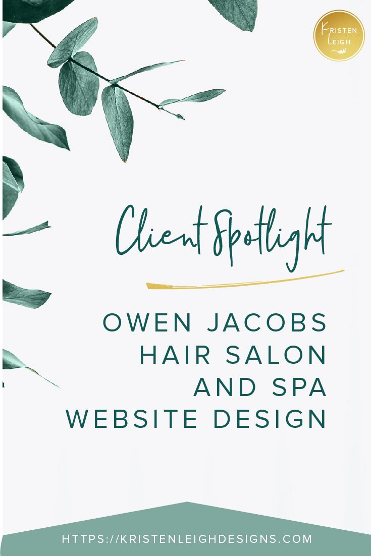 Kristen Leigh | WordPress Web Design Studio | Client Spotlight | Owen Jacobs Hair Salon and Spa Website Design