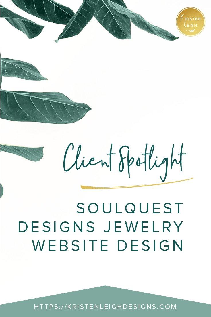 Kristen Leigh | WordPress Web Design Studio | Client Spotlight SoulQuest Designs Jewelry Website Design