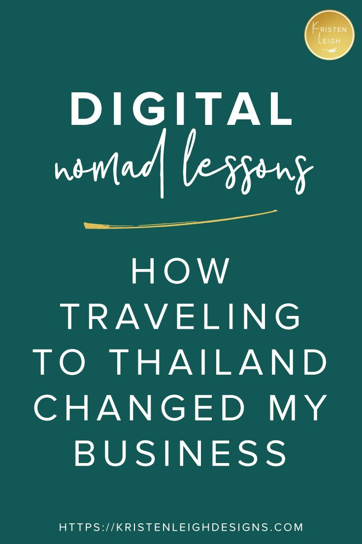 Kristen Leigh | WordPress Web Design Studio | March 2019 Review Monthly Review of My Web Design Studio | Digital Nomad Lessons | How Traveling to Thailand Changed My Business | Business + Life Lessons From Traveling