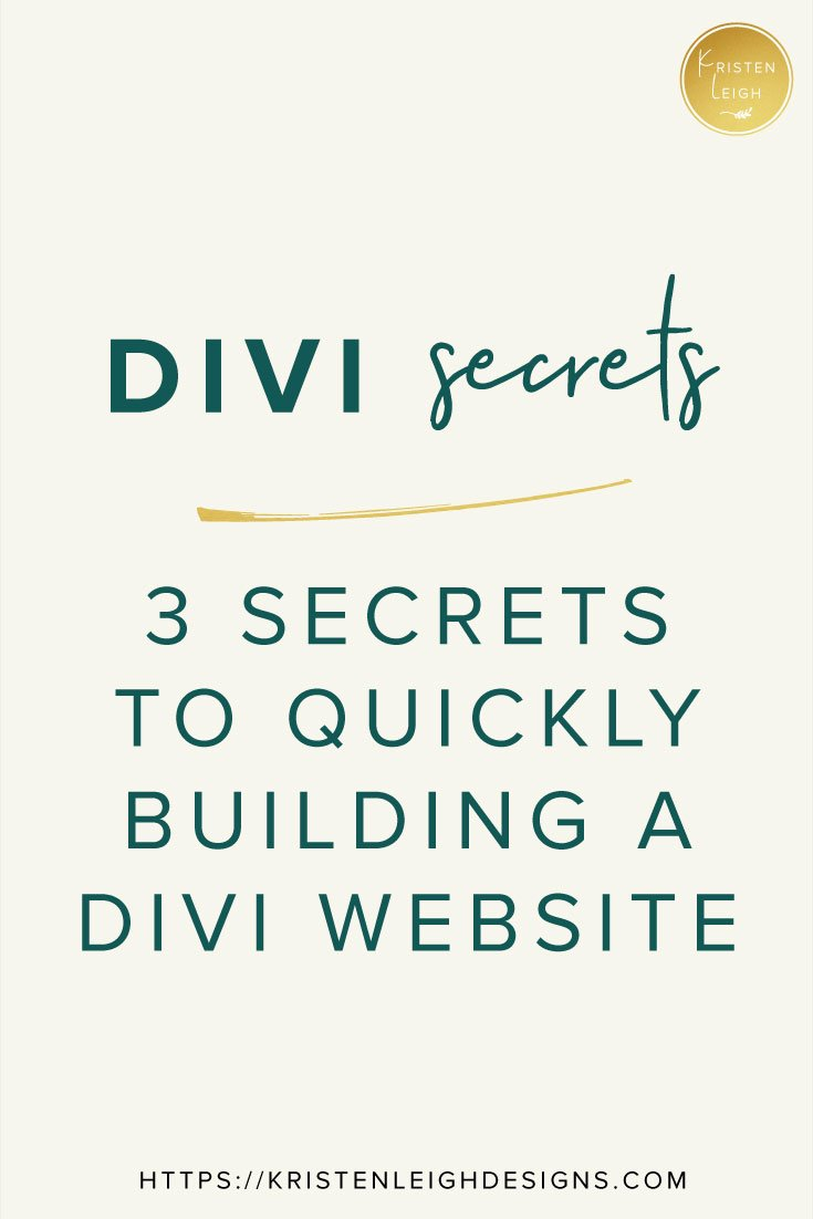 Kristen Leigh | Web Design Studio | January 2019 Monthly Review of My Web Design Studio | 3 Secrets to Quickly Building a Divi Website