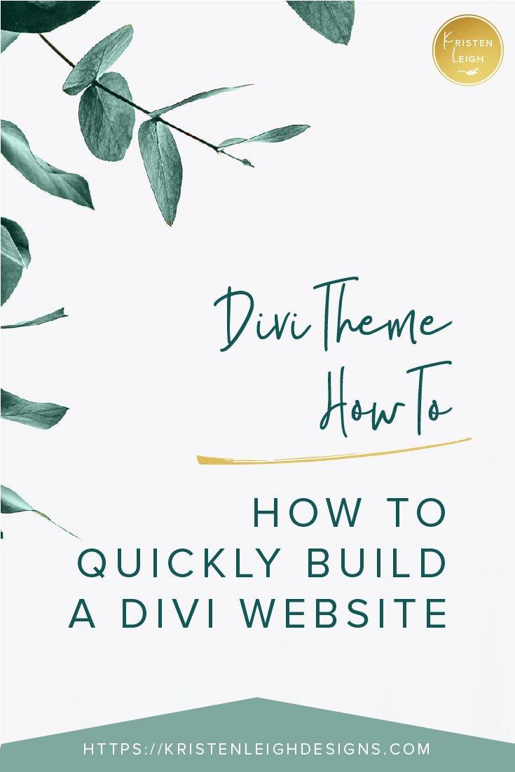 Kristen Leigh | WordPress Web Design Studio | January 2019 Monthly Review of My Web Design Studio | 3 Secrets to Quickly Building a Divi Website