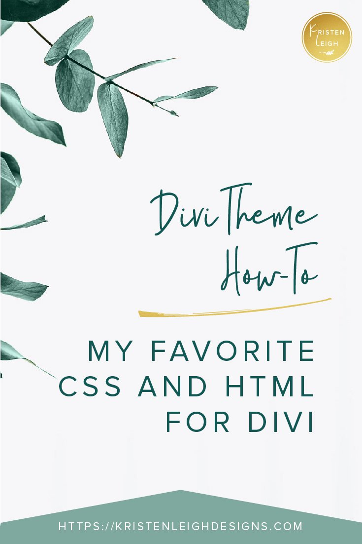 Kristen Leigh | WordPress Web Design Studio | Customize your Divi website using easy CSS and HTML