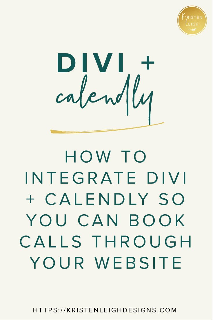 How to Integrate Divi and Calendly | Kristen Leigh Designs