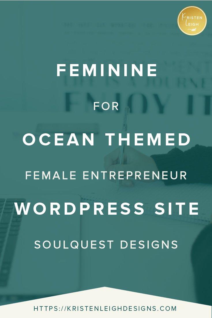 Kristen Leigh | WordPress Web Design Studio | Feminine Ocean Themed WordPress Site for Female Entrepreneur SoulQuest Designs