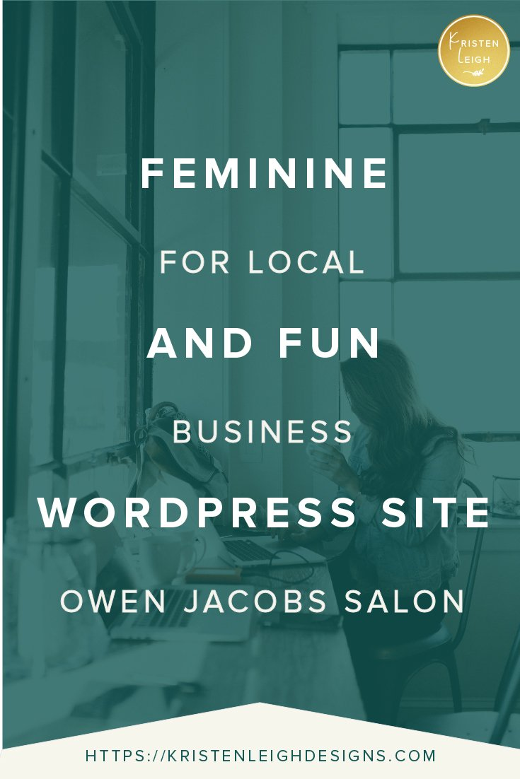 Kristen Leigh | WordPress Web Design Studio | Feminine and Fun WordPress Site for Local Business Owen Jacobs Salon