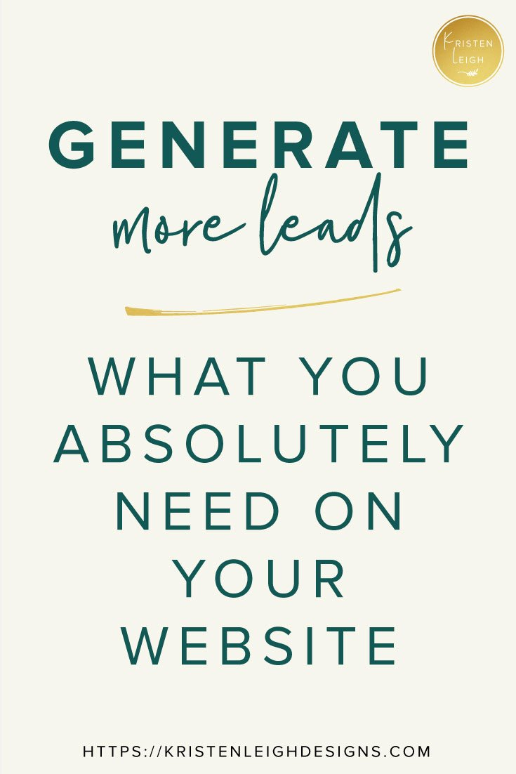 Kristen Leigh   Web Design Studio   How to Generate More Leads Through Your Website