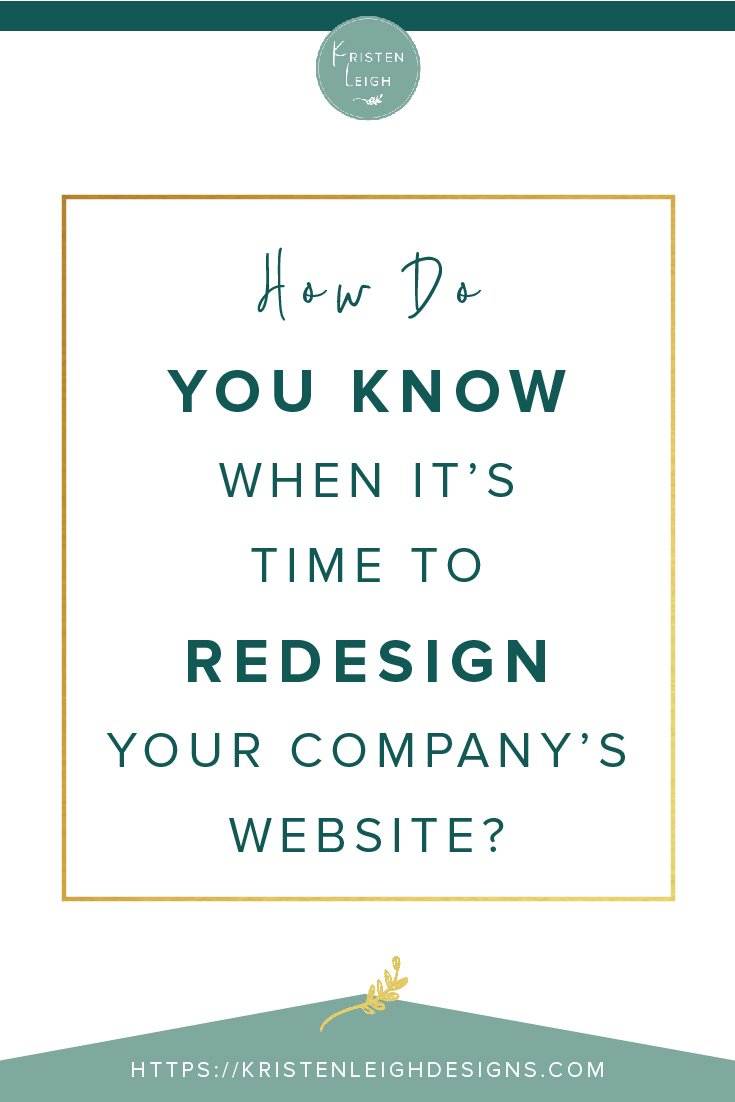 Kristen Leigh | WordPress Web Design Studio | How Do You Know When It's Time to Redesign Your Company's Website