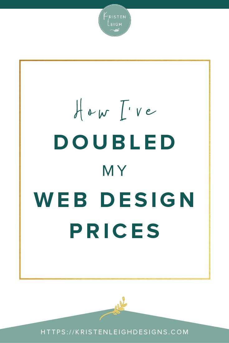 Kristen Leigh | WordPress Web Design Studio | How I've Doubled My Web Design Prices