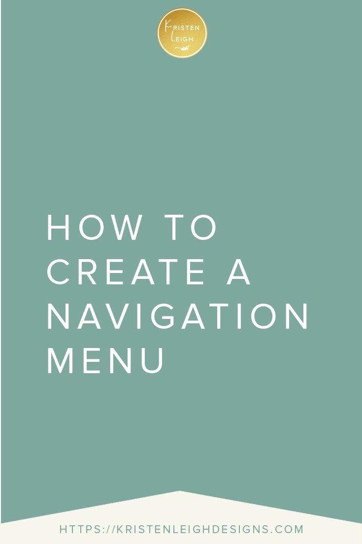 Kristen Leigh | WordPress Web Design Studio | How to Create a Navigation Menu