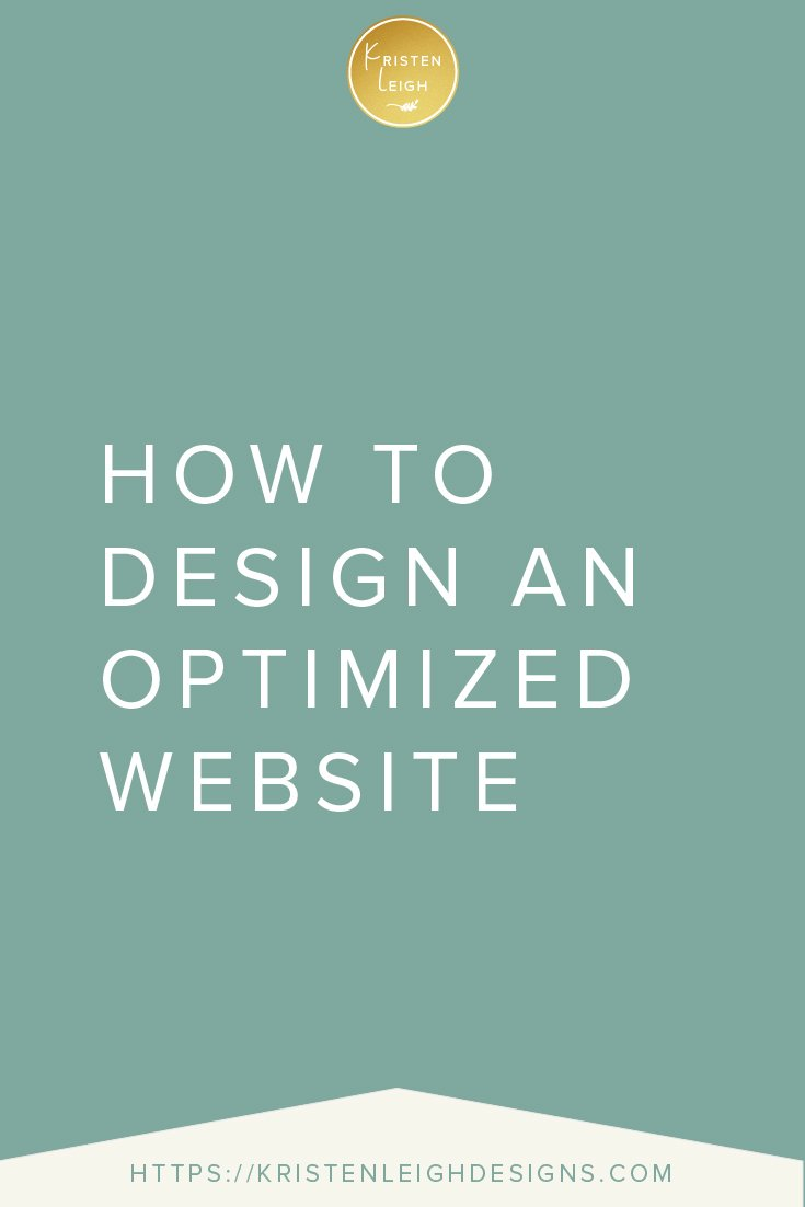 Kristen Leigh | WordPress Web Design Studio | How to Design an Optimized Website