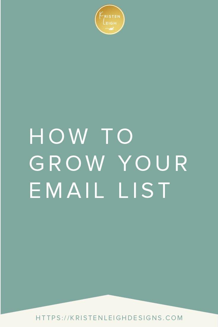 Kristen Leigh | WordPress Web Design Studio | How to Grow Your Email List