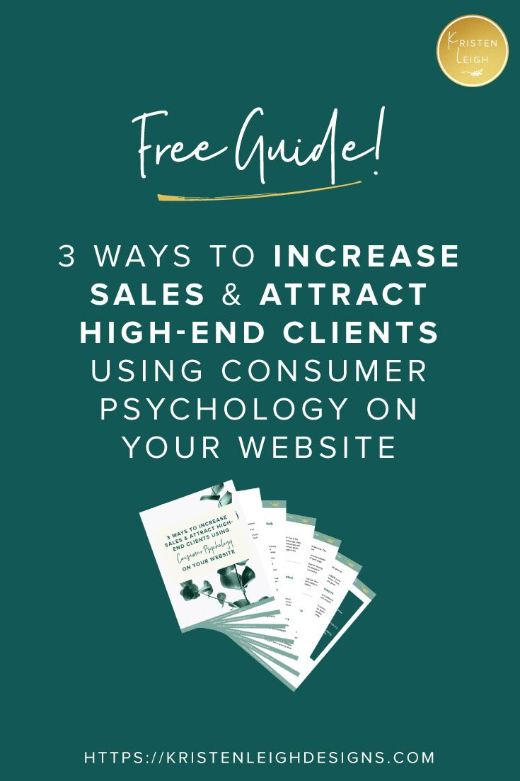 Kristen Leigh | WordPress Web Design Studio | March 2019 Review Monthly Review of My Web Design Studio | Website Tips | Free Guide! 3 Ways to Increase Sales & Attract High-End Clients Using Consumer Psychology On Your Website
