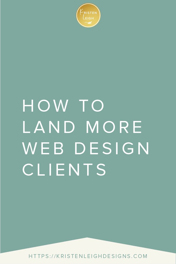 Kristen Leigh | WordPress Web Design Studio | How to Land More Web Design Clients
