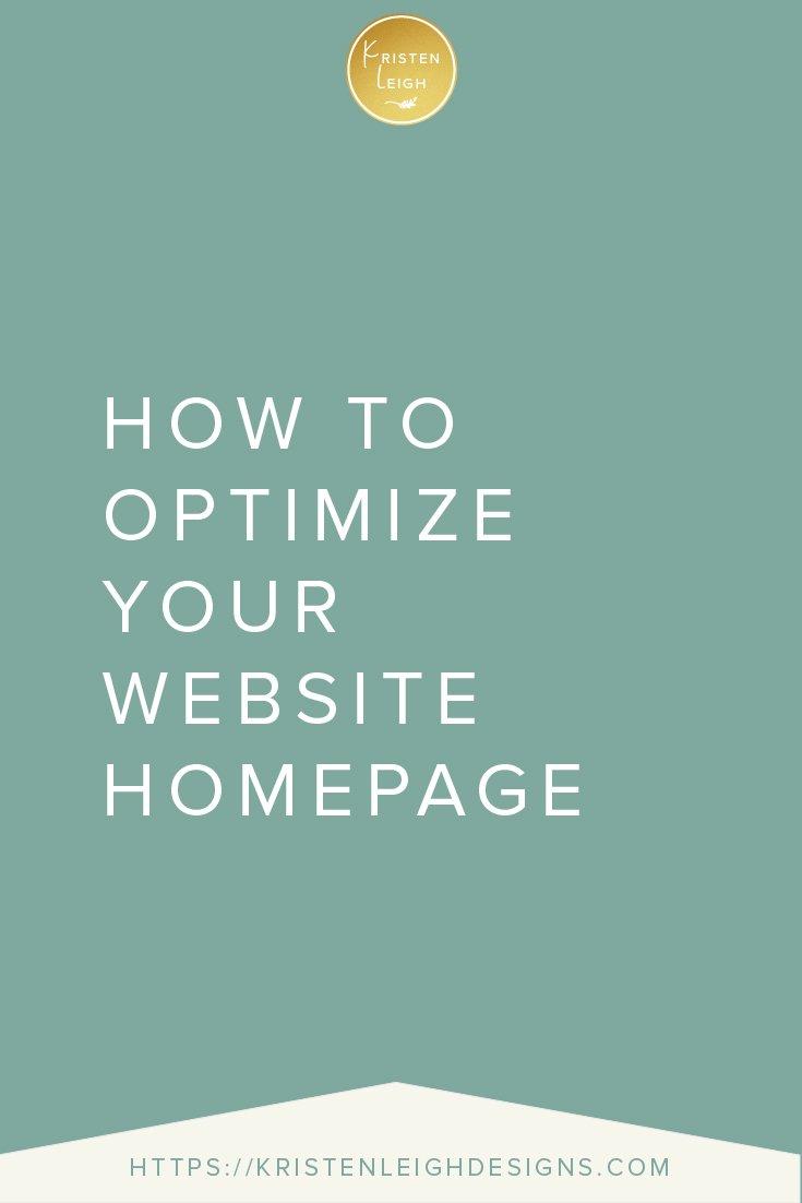 Kristen Leigh | WordPress Web Design Studio | How to Optimize Your Website Homepage