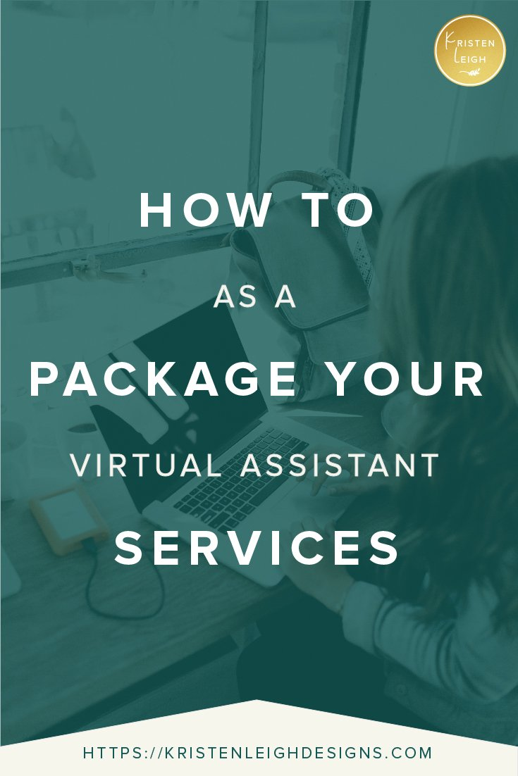 Kristen Leigh | WordPress Web Design Studio | How to Package Your Services as a Virtual Assistant
