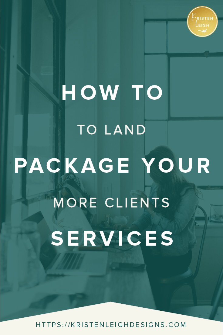 Kristen Leigh | WordPress Web Design Studio | How to Package Your Services to Land More Clients