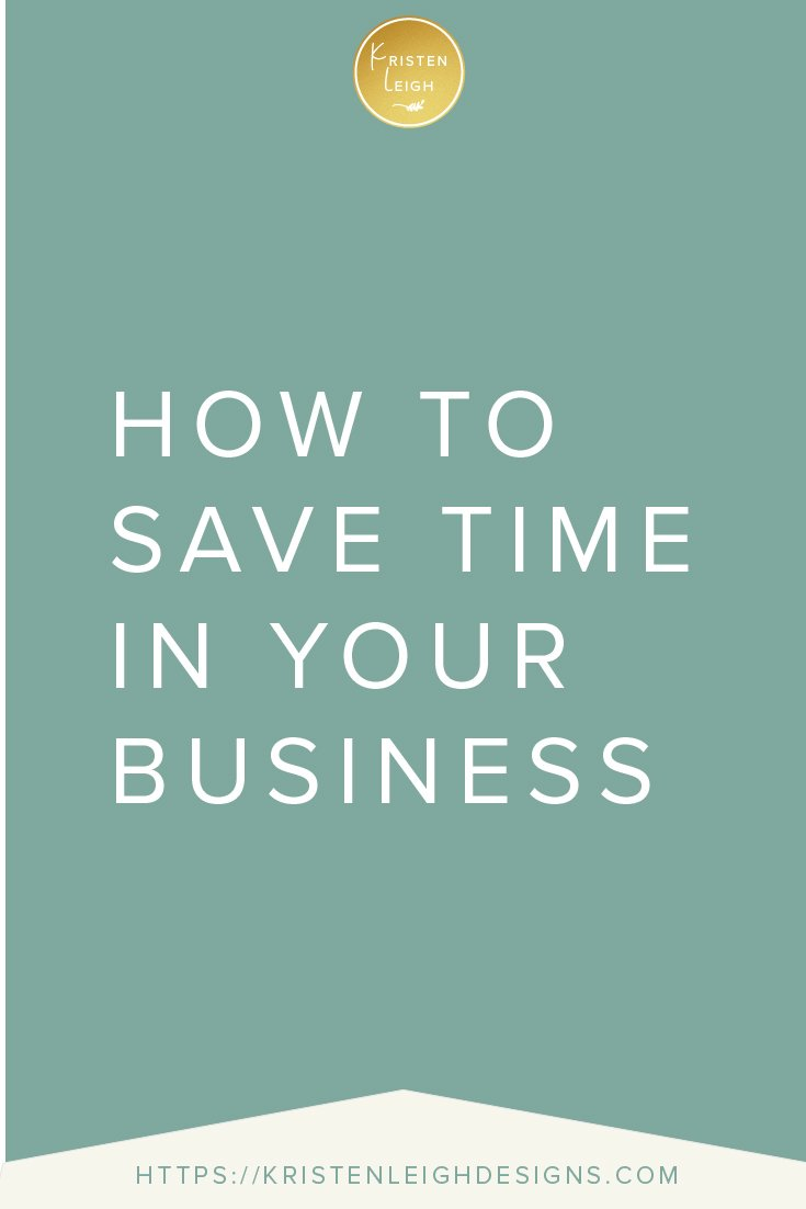 Kristen Leigh | WordPress Web Design Studio | How to Save Time in Your Business