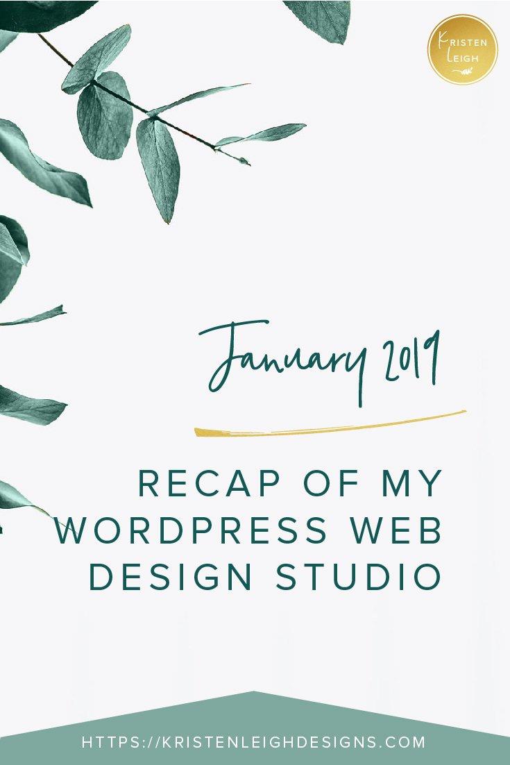 Kristen Leigh | WordPress Web Design Studio | January 2019 Monthly Review of My Web Design Studio | January 2018 Review Monthly Review of My Web Design Studio
