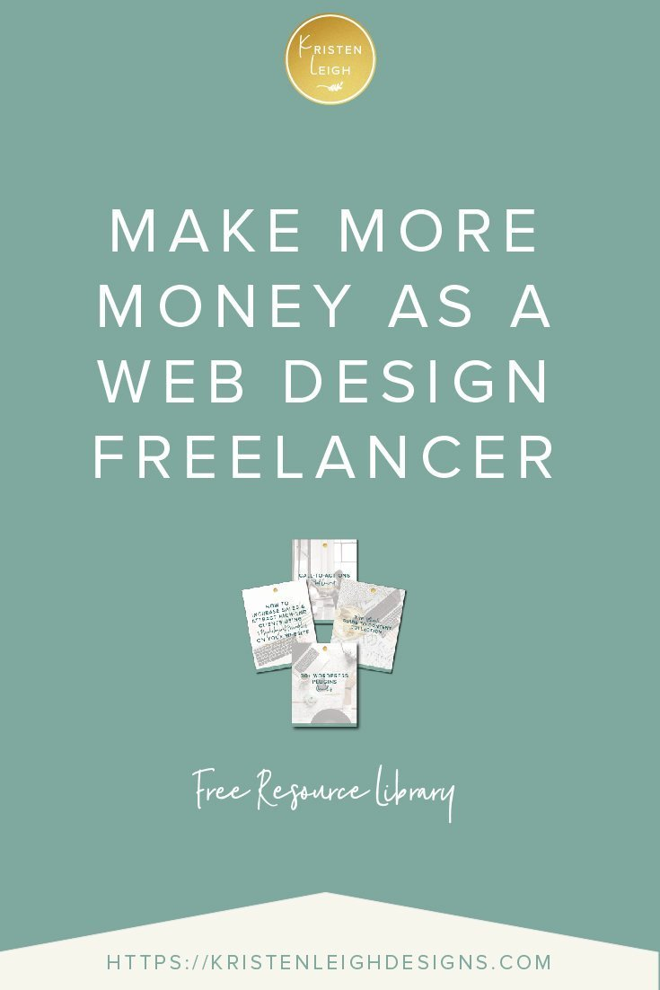 Kristen Leigh | WordPress Web Design Studio | Make More Money as a Web Design Freelancer