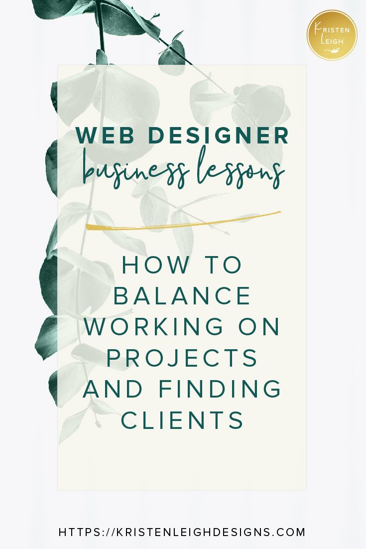 Kristen Leigh | WordPress Web Design Studio | March 2019 Review Monthly Review of My Web Design Studio | How to Balance Working on Projects and Finding Clients