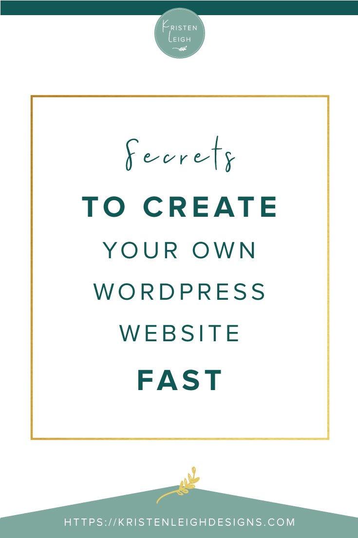 Kristen Leigh | WordPress Web Design Studio | Secrets-to-Create-Your-Own-Website-Fast