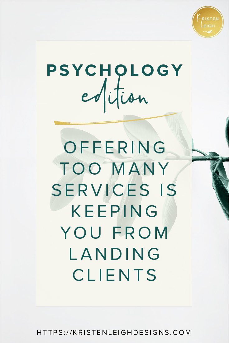 Kristen Leigh | WordPress Web Design Studio | March 2019 Review Monthly Review of My Web Design Studio | Psychology Edition | Offering Too Many Services Is Keeping You From Landing Clients