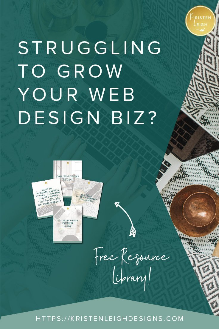 Kristen Leigh | WordPress Web Design Studio | Struggling to Grow Your Web Design Biz