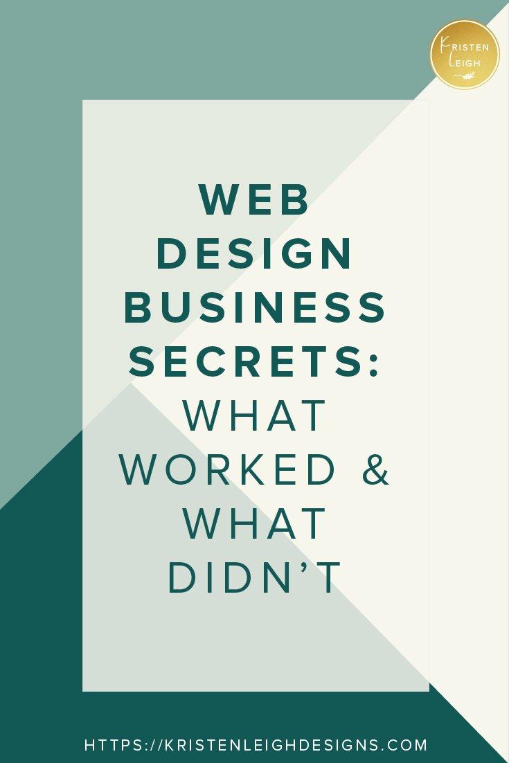 Kristen Leigh | WordPress Web Design Studio | Web Design Business Secrets | What Worked & What Didn't Work