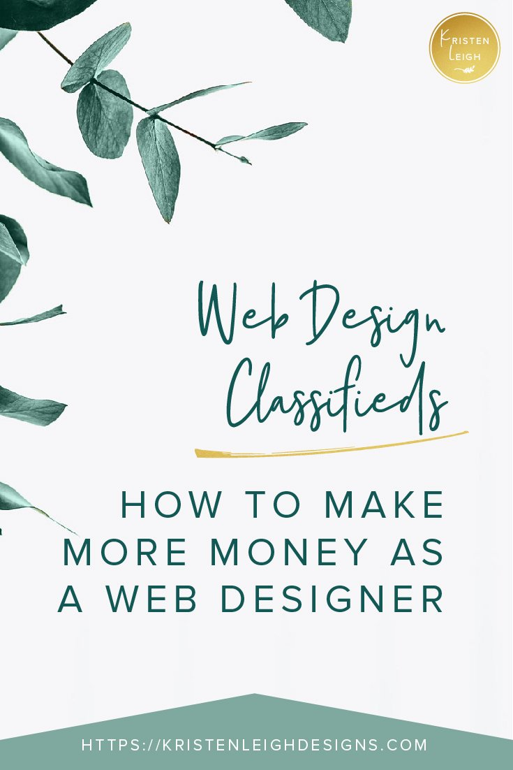 Kristen Leigh | WordPress Web Design Studio | Web Design Classifieds How to Make More Money as a Web Designer