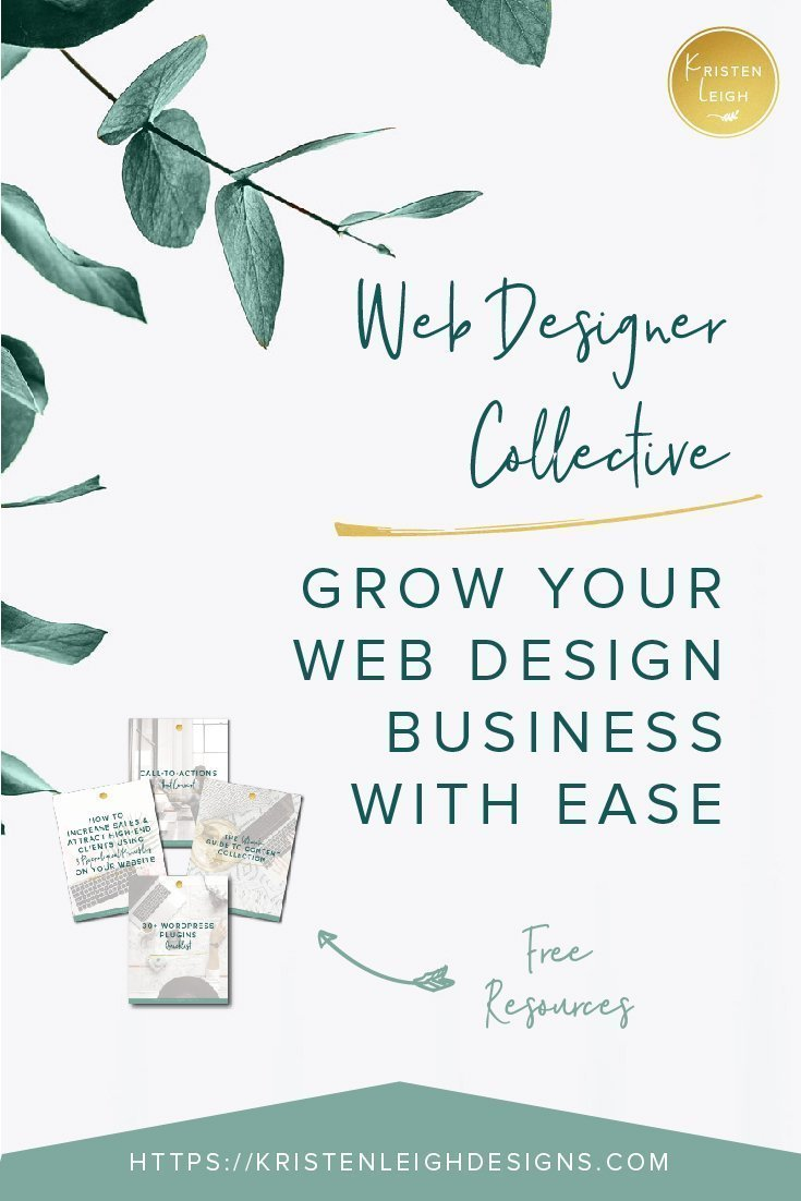 Kristen Leigh | WordPress Web Design Studio | Web Designer Collective Grow Your Web Design Business with Ease