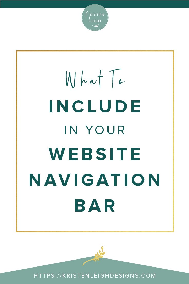 Kristen Leigh | WordPress Web Design Studio | What To Include in Your Website Navigation Bar
