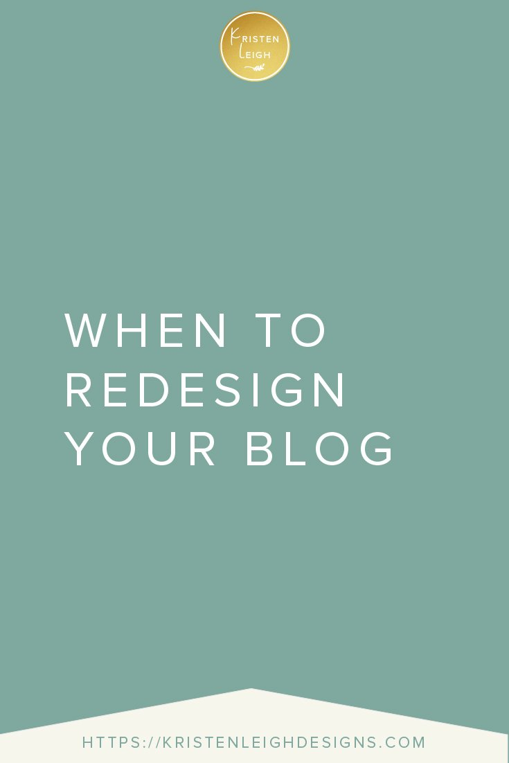 Kristen Leigh | WordPress Web Design Studio | When to Redesign Your Blog