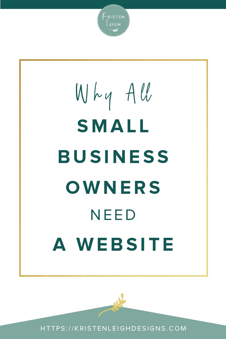 Kristen Leigh | WordPress Web Design Studio | Why All Small Business Owners Need a Website
