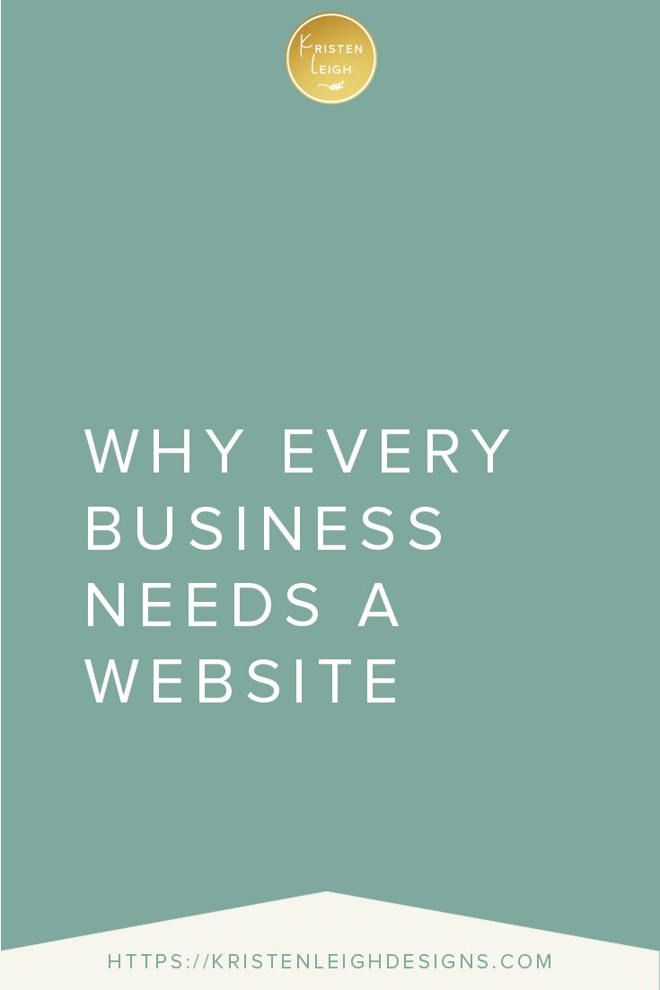 Kristen Leigh | WordPress Web Design Studio | Why Every Business Needs a Website