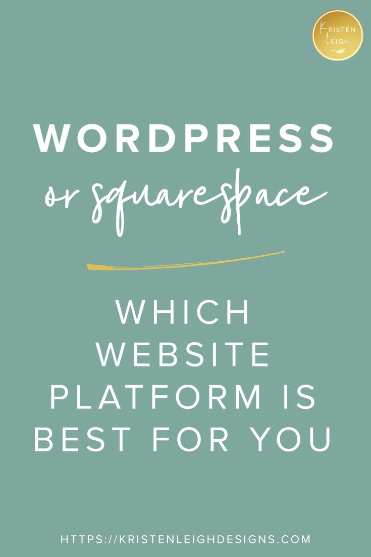 Kristen Leigh | Web Design Studio | How to Decide if WordPress or Squarespace is Right for You