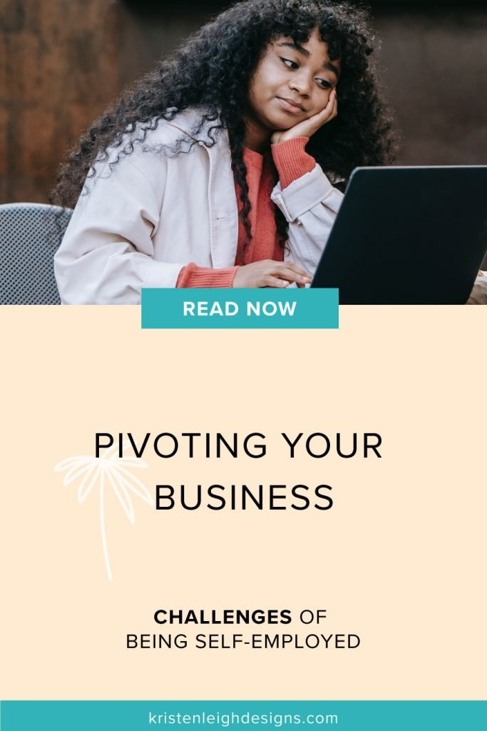 Pivoting Your Business | Blog Post Image | Kristen Leigh
