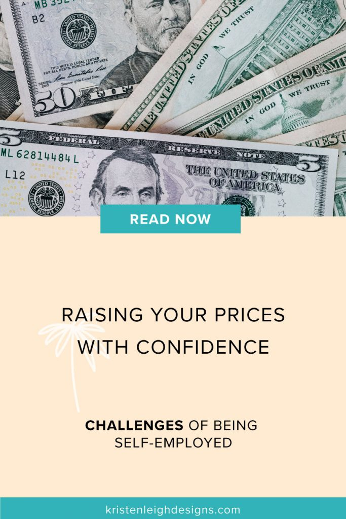 Raising Your Prices with Confidence | Blog Post Graphic | Kristen Leigh