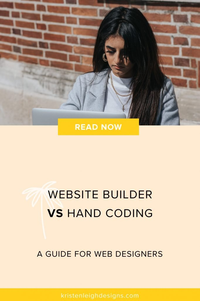 Website Builders vs Hand Coding | Blog Graphic | Kristen Leigh