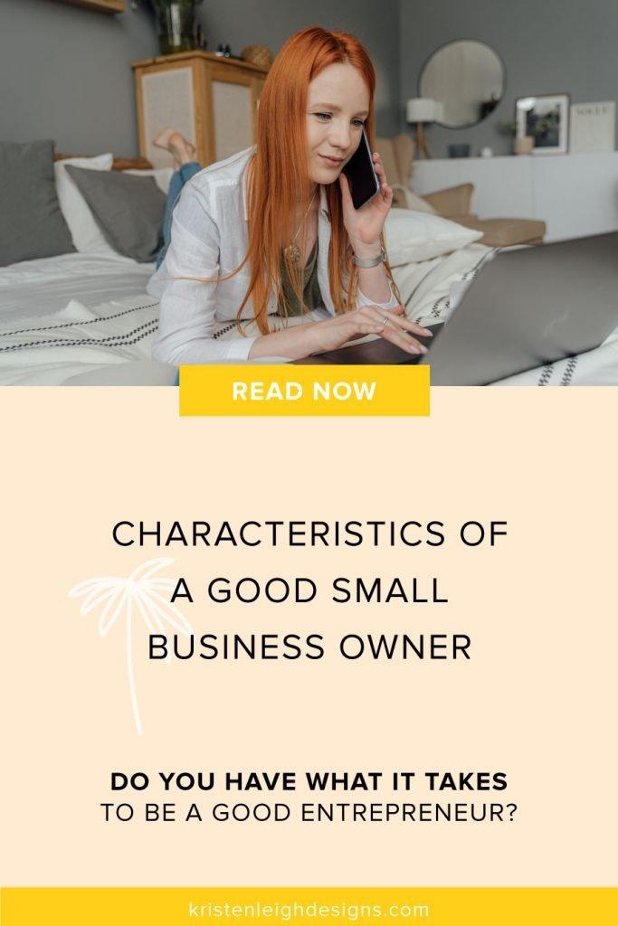 What Makes a Good Entrepreneur | Blog Post Image | Kristen Leigh